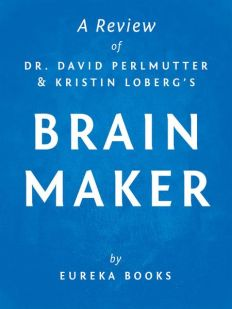 Dr. David Perlmutter (mit Kristin Loberg): Brain Maker. The Power of Gut Microbes to Heal and Protect Your Brain – for Life.